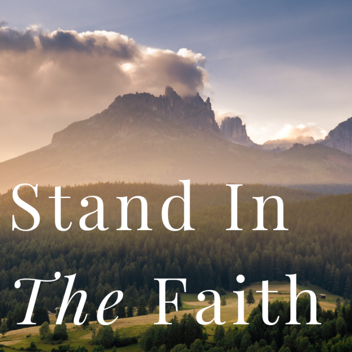 stand in the faith